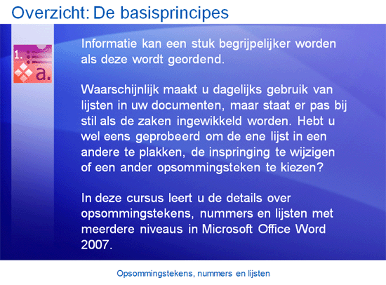 Trainingspresentatie: Opsommingstekens, nummers en lijsten in Word 2007