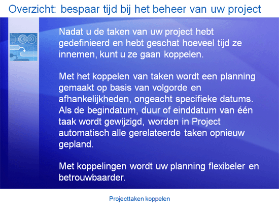 Trainingspresentatie: Project 2007—Projecttaken koppelen
