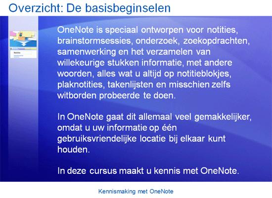 Cursuspresentatie: OneNote 2007 - Kennismaking met OneNote