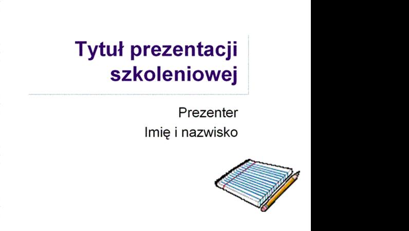 Prezentacja szkoleniowa