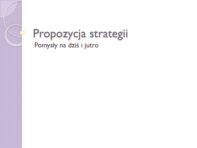 Prezentacja z propozycją strategii