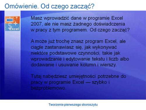 Prezentacja szkoleniowa: Excel 2007 — tworzenie pierwszego skoroszytu