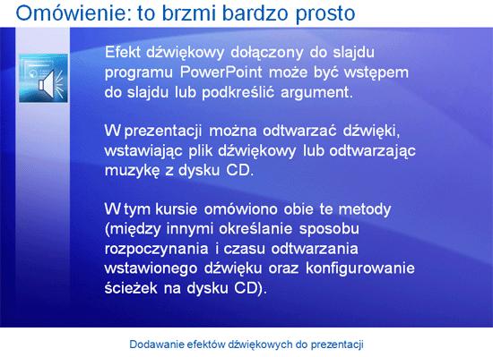 Prezentacja szkoleniowa: PowerPoint 2007 — dodawanie efektów dźwiękowych do prezentacji