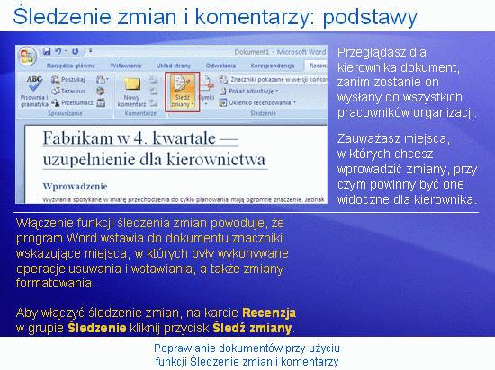 Prezentacja szkoleniowa: Word 2007 — poprawianie dokumentów przy użyciu śledzenia zmian i komentarzy