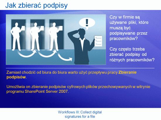 Prezentacja szkoleniowa: SharePoint Server 2007 — przepływy pracy III. Zbieranie podpisów cyfrowych pliku
