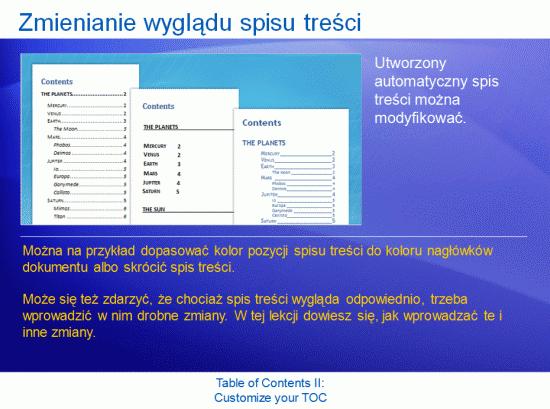 Prezentacja szkoleniowa: Word 2007— Spis treści II. Dostosowywanie spisu treści