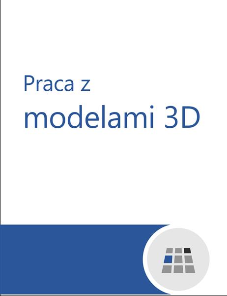 Jak pracować z modelami 3D w programie Word