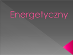 Energetyczny