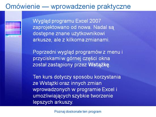 Prezentacja szkoleniowa: Poznaj doskonale program Excel 2007