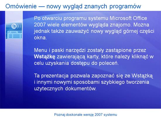 Prezentacja szkoleniowa: Poznaj doskonale system Microsoft Office 2007
