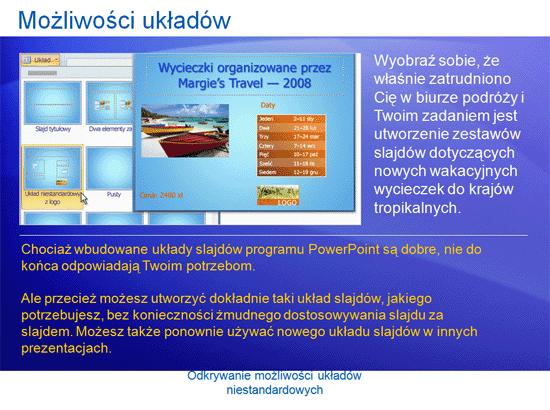 Prezentacja szkoleniowa: PowerPoint 2007 — odkrywanie możliwości układów niestandardowych