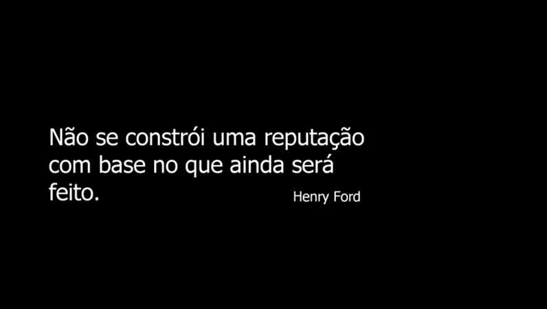 Slide com citação de Henry Ford