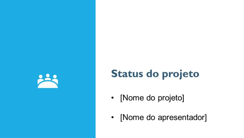 Apresentação do relatório de status do projeto