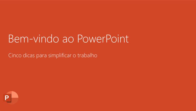 Bem-vindo ao PowerPoint 2016