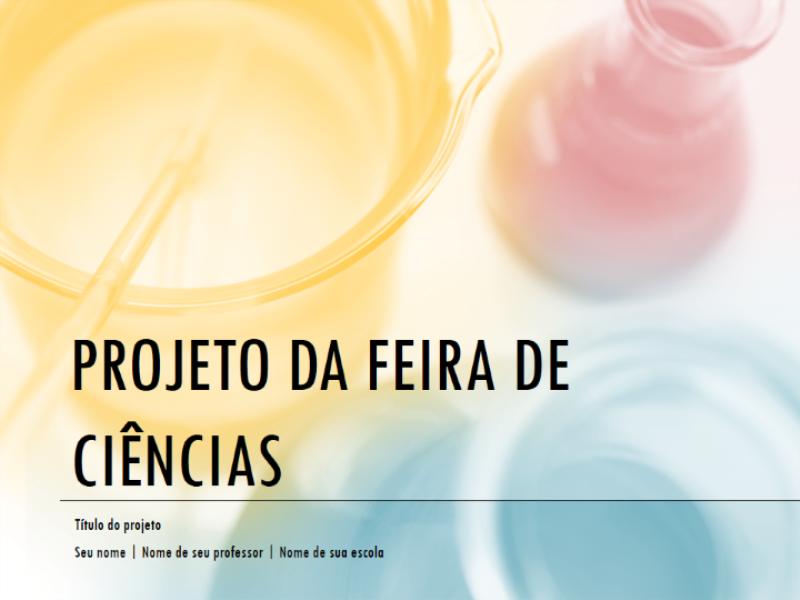 Apresentação para projeto de feira de ciências