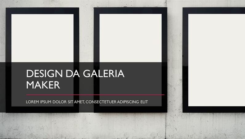 Design da Galeria Maker