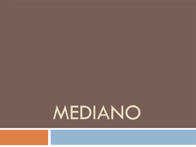 Mediano