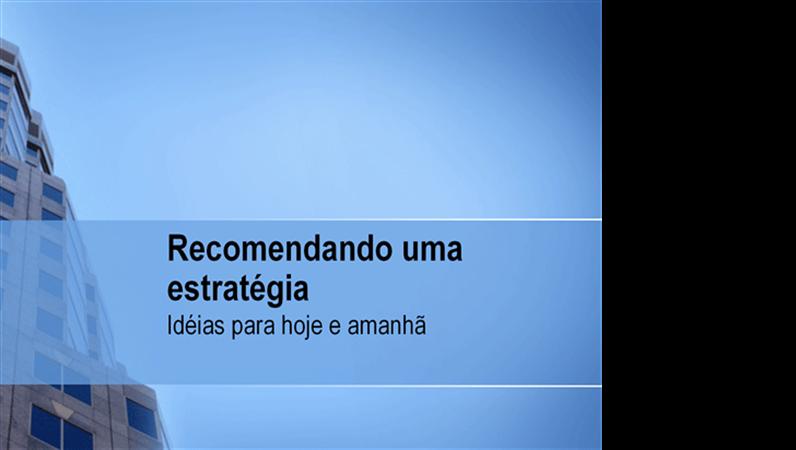 Apresentação para recomendação estratégica