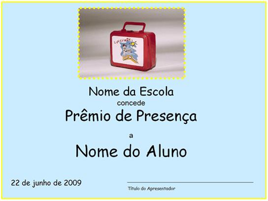 Prêmio de Presença - primeiro grau
