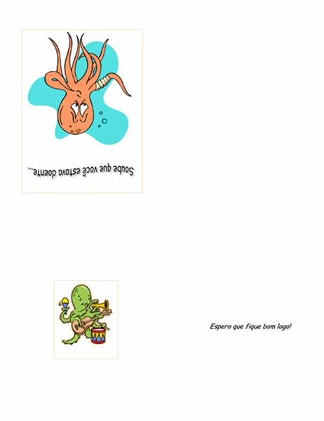 Cartão de melhoras (com polvo)