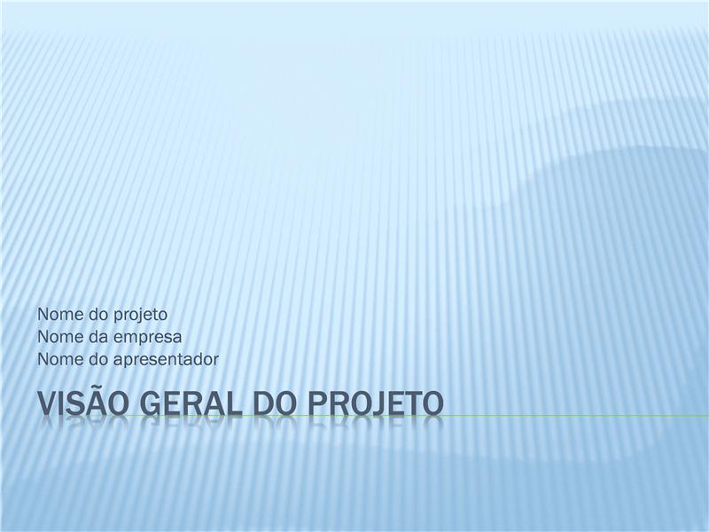 Apresentação de visão geral do projeto