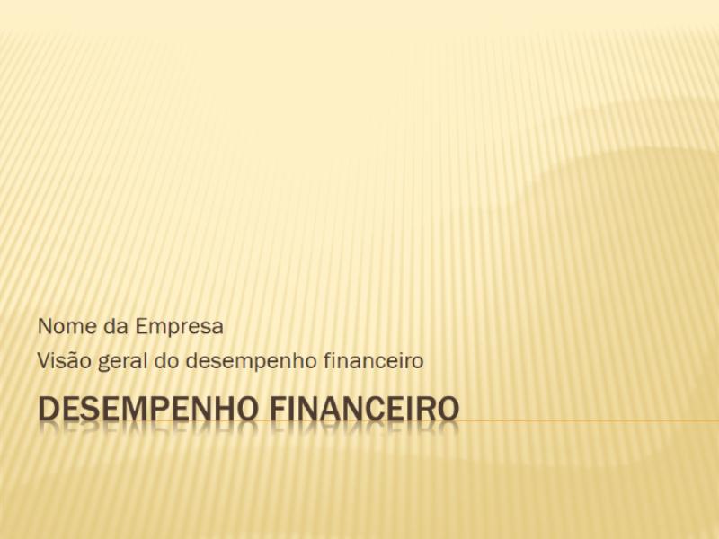 Apresentação sobre desempenho financeiro