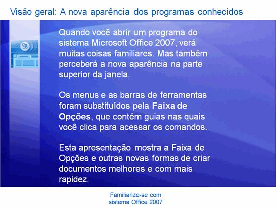Apresentação do treinamento: Microsoft Office — Familiarize-se com o 2007 System