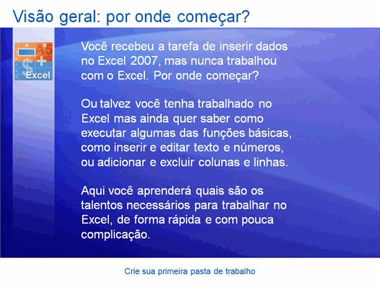 Apresentação do treinamento: Excel 2007 — Crie sua primeira pasta de trabalho
