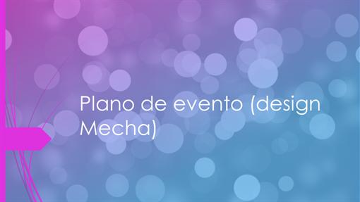 Plano de evento (design Mecha)