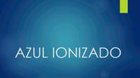 Azul Ionizado