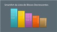 Slide SmartArt da Lista de Blocos Decrescentes (multicor em cinza), widescreen