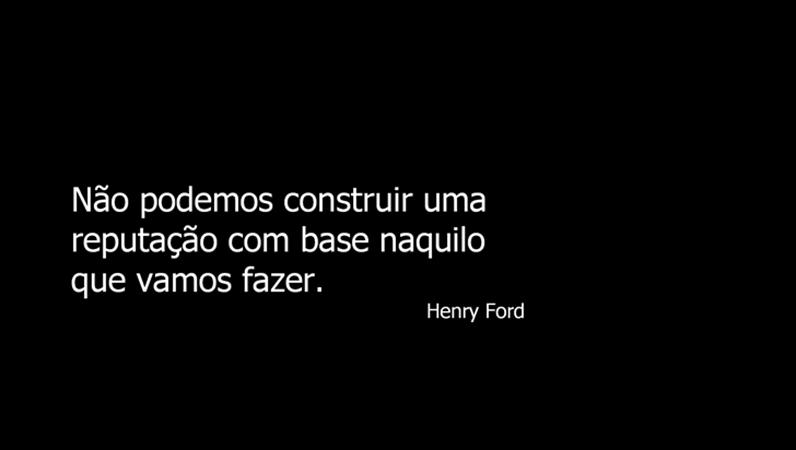 Diapositivo com citação de Henry Ford
