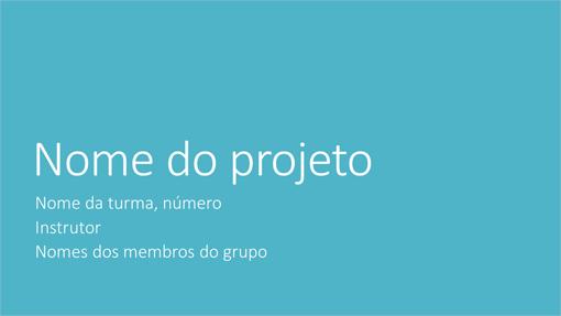 Apresentação de projeto de grupo (Temas de Metrópole, tela larga)