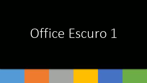 Office Escuro 1