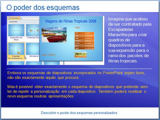 Apresentação de formação: PowerPoint 2007—Descubra o poder dos esquemas personalizados