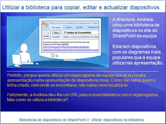Apresentação de formação: SharePoint Server 2007—Biblioteca de diapositivos II: Utilize diapositivos na biblioteca de diapositivos