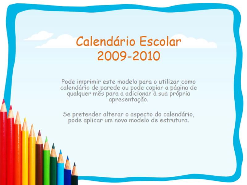 Calendário académico 2009-2010 (Seg. - Dom, Ago. - Ago.)