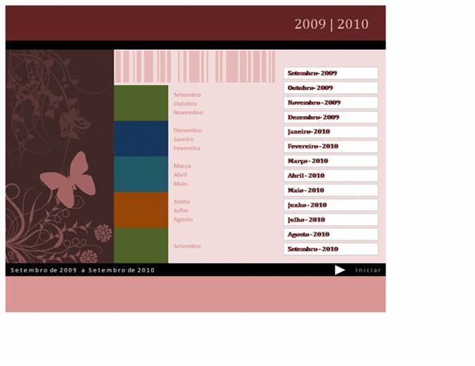 Calendário Académico ou do ano fiscal 2009-2010 (Ago. - Ago., Seg. - Dom.)