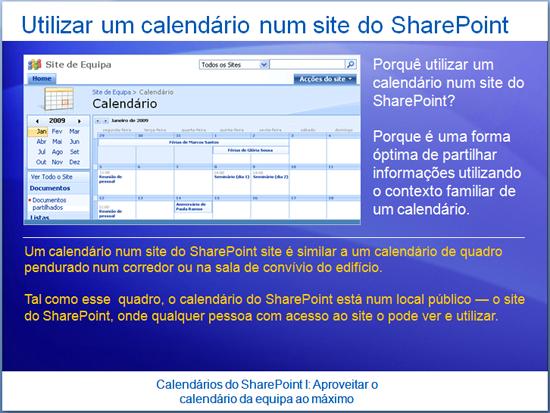 Apresentação de formação: SharePoint Server 2007—Calendários I: Tire o máximo partido do calendário da equipa