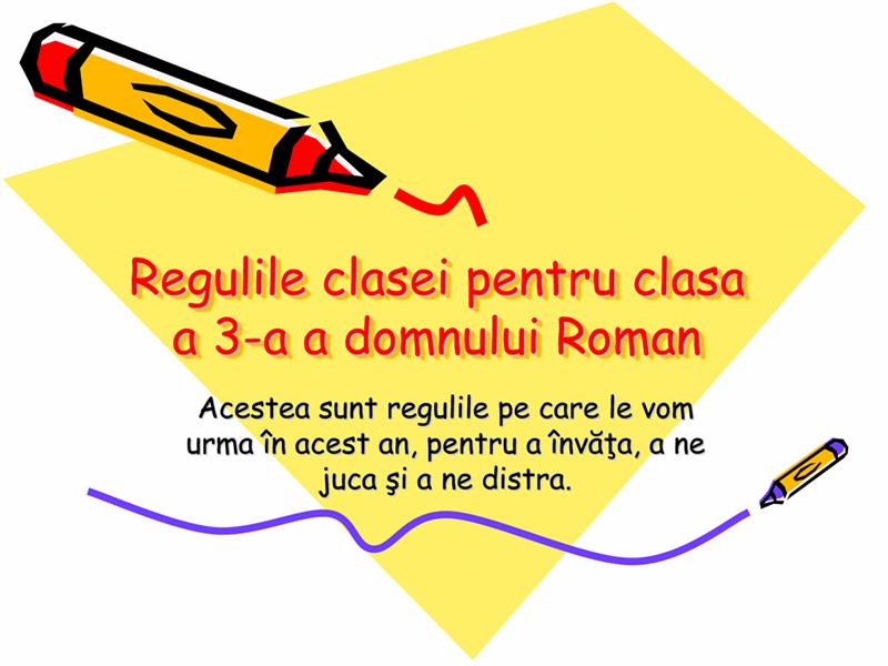 Regulile clasei a 3-a