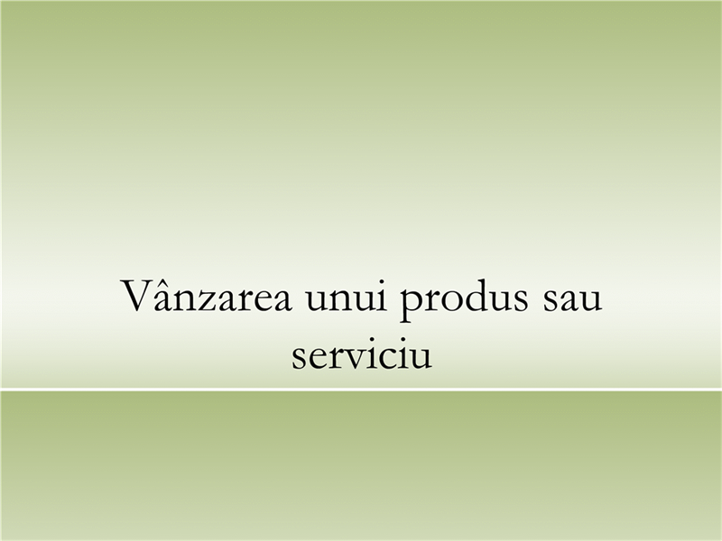 Prezentarea unui produs sau serviciu