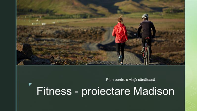 Fitness - proiectare Madison