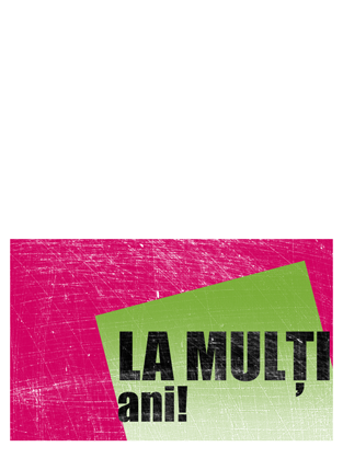 Felicitare aniversară, fundal cu scrijelituri (roz, verde, pliată pe jumătate)