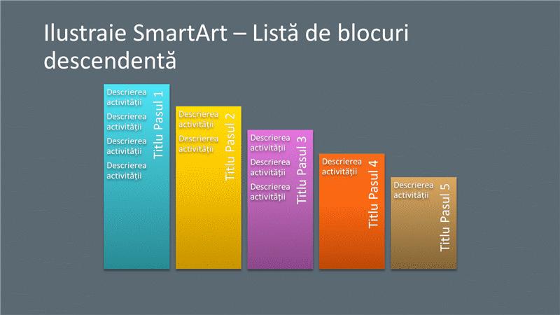 Diapozitiv ilustrație SmartArt - Listă de blocuri descendentă (multicolor pe gri), ecran lat