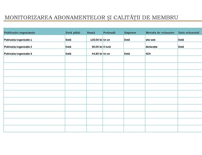 Monitorizarea abonamentelor și calității de membru