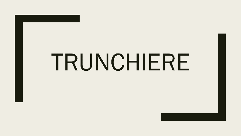 Trunchiere