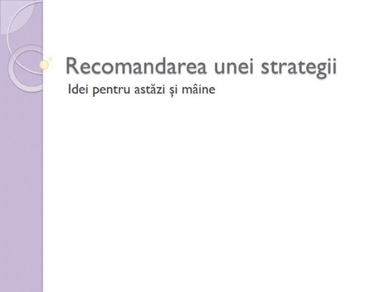 Prezentare pentru recomandări strategice