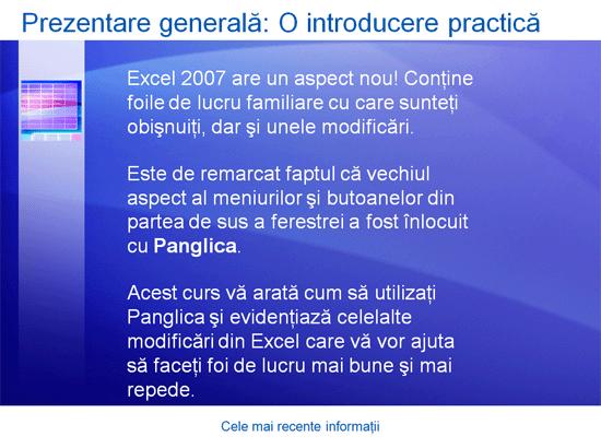 Prezentare de instruire: Excel 2007 - Cele mai recente informații