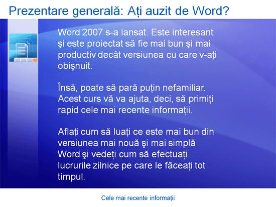 Prezentare de instruire: Word 2007 - Cele mai recente informații