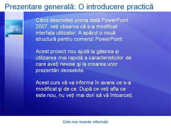 Prezentare de instruire: PowerPoint 2007 - Cele mai recente informații
